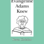 What Evangeline Adams Knew